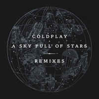 COLDPLAY - A Sky Full Of Stars (Robin Schulz rmx)
