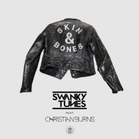 SWANKY TUNES - Skin & Bones