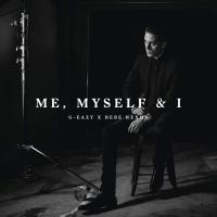 G-EAZY - Me Myself And I