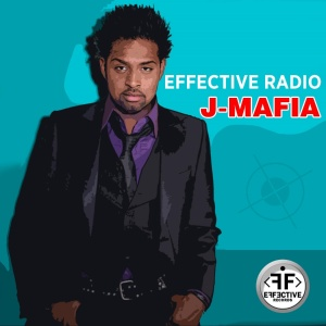 EFFECTIVE RADIO - J-Mafia