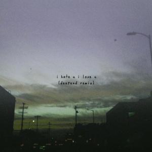 GNASH - I Hate You I Love You (Deepend rmx)