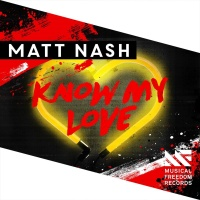 Matt NASH - Know My Love