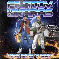 FILATOV & KARAS - Time Wont Wait