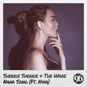 SHERRIE SHERRIE - Nana Song
