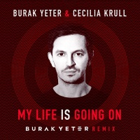 BURAK YETER - My Life Is Going On