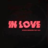 MIYAGI & ЭНДШПИЛЬ - In Love