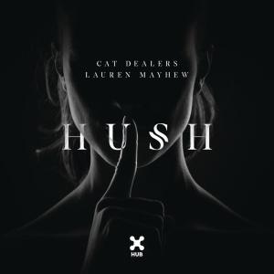 CAT DEALERS - Hush