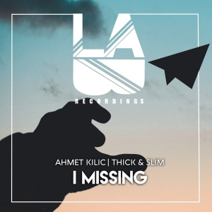 Ahmet KILIC - I Missing