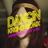 Aaron SMITH - Dancin (Krono rmx)