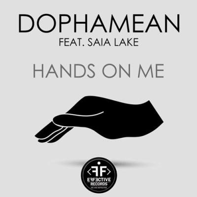 DOPHAMEAN & Saia LAKE - Hands On Me