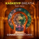 KASKEIYP & IRENE - Breath