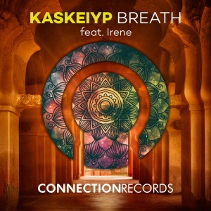 KASKEIYP & IRENE - Breath