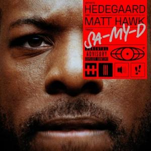 HEDEGAARD & Matt HAWK - Sa-My-D