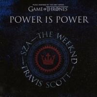 SZA, The WEEKND, Travis SCOTT - Power Is Power