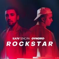 Ilkay SENCAN & DYNORO - Rockstar