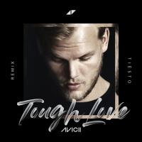 AVICII & AGNES &  VARGAS & LAGOLA - Tough Love (Tiesto rmx)