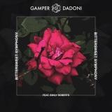 GAMPER & DADONI & Emily ROBERTS - Bittersweet Symphony