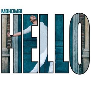 MOHOMBI - Hello