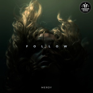 MERDY - Follow