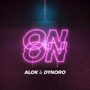 ALOK & DYNORO - On & On