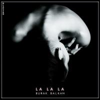 Burak BALKAN - La La La