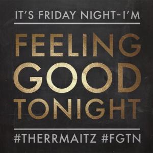 THERR MAITZ - Feeling Good Tonight