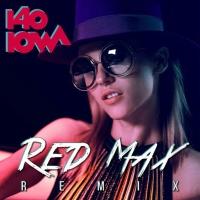 IOWA - 140 (Red Max rmx)