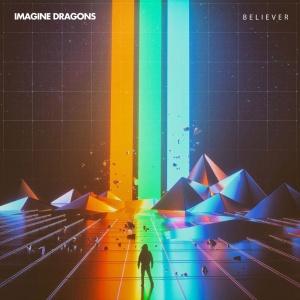 IMAGINE DRAGONS - Believer