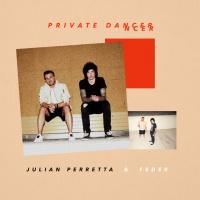 Julian PERRETTA - Private Dancer