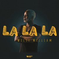 Willy WILLIAM - La La La