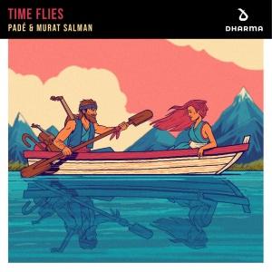PADE & Murat SALMAN - Time Flies