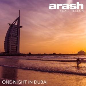 ARASH & HELENA - One Night In Dubai