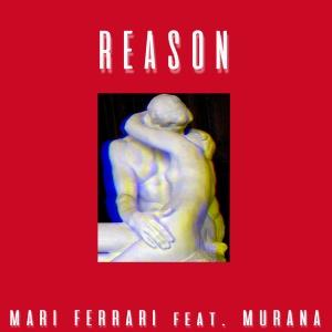 Mari FERRARI & MURANA - Reason