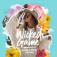 DJ DARK & MENTOL & SINA - Wicked Game