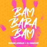 Serge LEGRAN - Bam Barabam (Boostereo rmx)