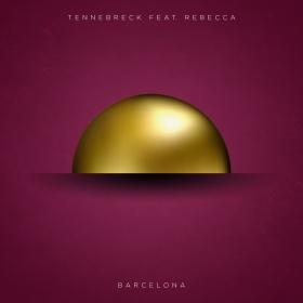 TENNEBRECK - Barcelona