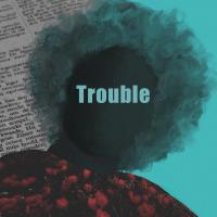 VARMIX - Trouble