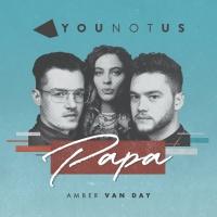 YOUNOTUS - Papa