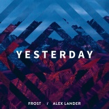FROST - Yesterday