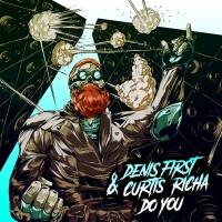 DENIS FIRST - Do You