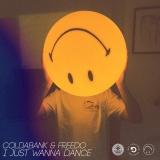 COLDABANK - I Just Wanna Dance