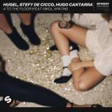 HUGEL - 4 To The Floor
