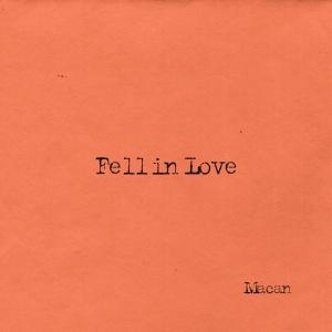 MACAN - Fell In Love